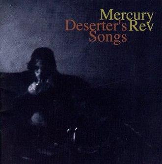 Deserter's Songs - Image: Mercury Rev Deserters Songs