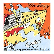 Mudhoney Every Good Boy Deserves Fudge.jpg