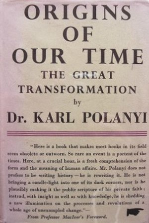 Karl Polanyi - The Great Transformation by Karl Polanyi (1st UK edition by Victor Gollancz, 1945)