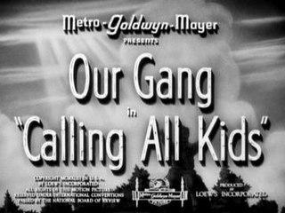 <i>Calling All Kids</i> 1943 film by Sam Baerwitz