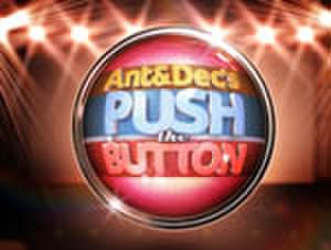 Ant & Dec's Push the Button - Image: PUSH THE BUTTON 6020d 4ec 92eb 4647 a 6f 7 4fba 6e 0bb 268