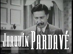 Joaquín Pardavé - in Ahí está el detalle (1940)