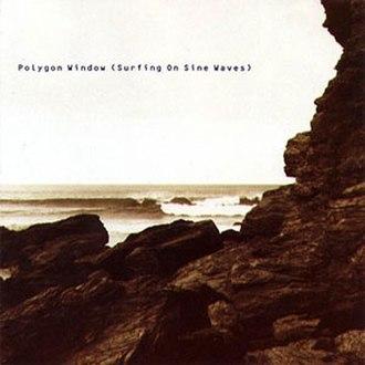 Surfing on Sine Waves - Image: Polygon Window Surfing on Sine Waves