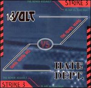The Remix Wars: Strike 3 – 16 Volt vs. Hate Dept - Image: Remix wars 16volt hatedept