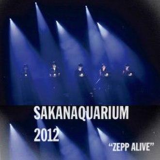Sakanaquarium 2012: Zepp Alive - Image: Sakanaction 2012Zepp Alive