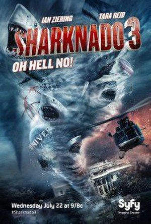 Sharknado 3: Oh Hell No! - Theatrical release poster