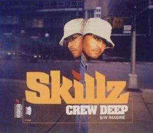 Crew Deep - Image: Skillz Crew Deep(1)