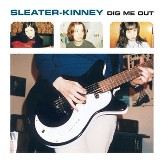 Dig Me Out - Image: Sleater Kinney Dig Me Out