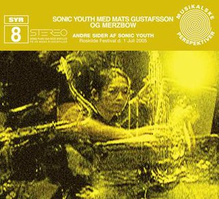 <i>SYR8: Andre Sider Af Sonic Youth</i> 2008 live album by Sonic Youth med Mats Gustafsson og Merzbow