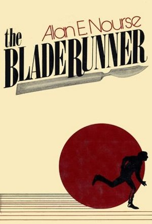 The Bladerunner - First edition