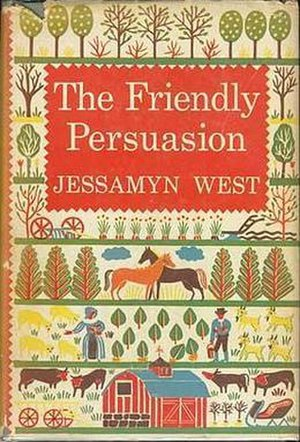 The Friendly Persuasion - First edition