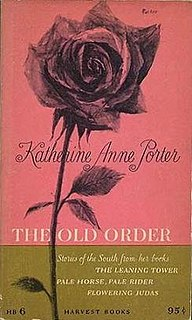<i>The Old Order: Stories of the South</i>