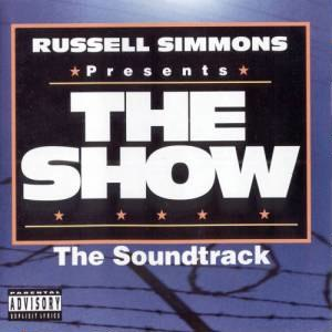 The Show (soundtrack) - Image: The Show Soundtrack