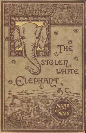 The Stolen White Elephant - First edition