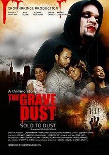 <i>The Grave Dust</i> 2015 film by Ikechukwu Onyeka