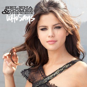 Who Says (Selena Gomez & the Scene song) - Image: Who Says