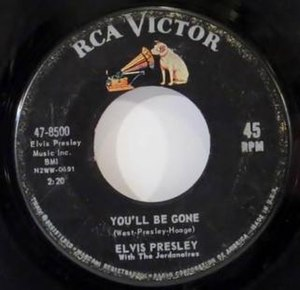 You'll Be Gone - 1965 U.S. RCA Victor 45 single release, 47-8500.
