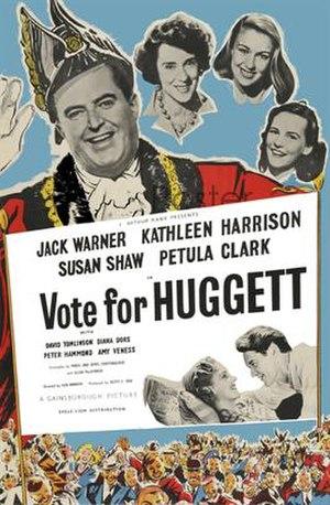 Vote for Huggett - British 1-sheet poster