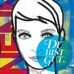 """Du bist gut - Image: Album cover to """"Du bist gut"""" by Nena"""