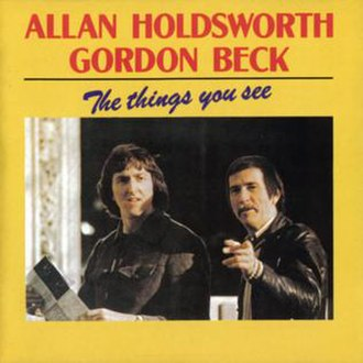 The Things You See - Image: Allan Holdsworth 1980 The Things You See