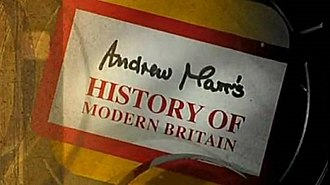Andrew Marr's History of Modern Britain - Image: Andrew Marr's History of Modern Britain titlecard