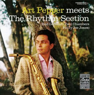 Art Pepper Meets the Rhythm Section - Image: Art Pepper Meets the Rhythm Section