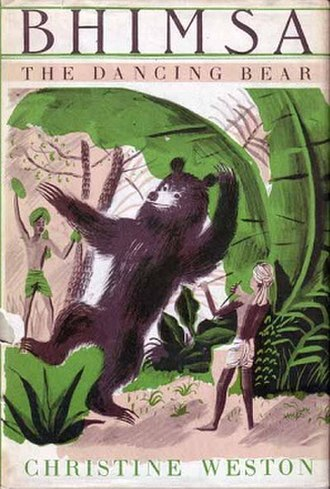 Bhimsa, the Dancing Bear - First edition (publ. Scribners)