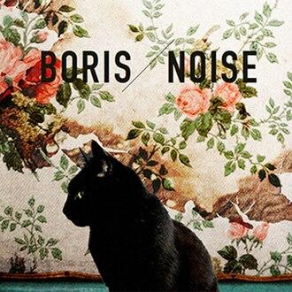Noise (Boris album) - Image: Boris Noise (Japanese Release)