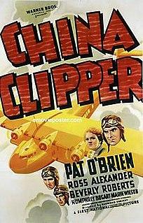 <i>China Clipper</i> (film) 1936 film by Ray Enright
