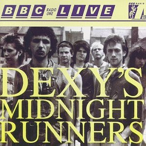 BBC Radio One Live in Concert (Dexys Midnight Runners album) - Image: Dexys Midnight Runners BBC Radio 1 In Concert