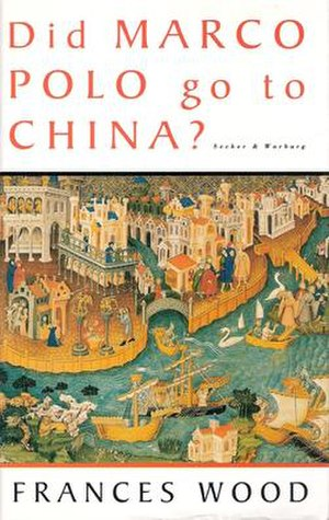 Did Marco Polo Go to China? - First UK hardcover edition, 1995