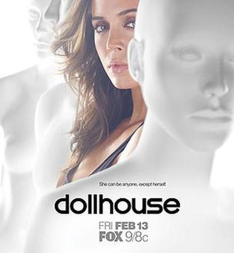 Dollhouse (TV series) - Promotional posters featuring Eliza Dushku as Echo surrounded by blank mannequins were used to advertise Dollhouse by Fox prior to the series' premiere.