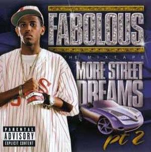 More Street Dreams, Pt. 2: The Mixtape - Image: Fabolous More Street Dreams, Pt. II MIXTAPE