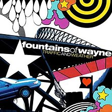 Fountains Of Wayne Traffic And Weather.jpg