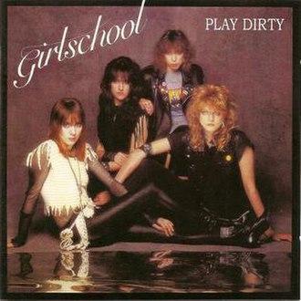 Play Dirty (album) - Image: Girlschool play dirty