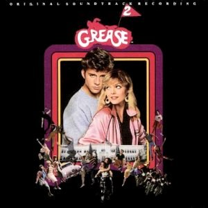 Grease 2 (soundtrack) - Image: Grease 2 soundtrack