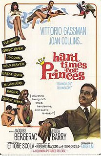 <i>Hard Time for Princes</i> 1965 film by Ettore Scola