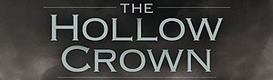 The Hollow Crown (TV series) - Image: Hollow crown logo