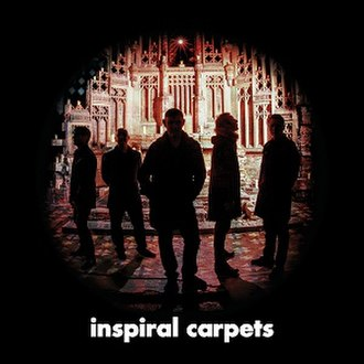 Inspiral Carpets (album) - Image: Inspiral Carpets