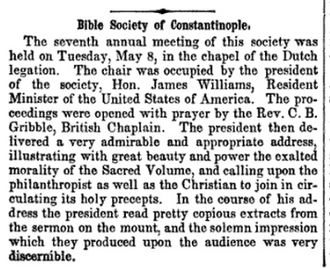 James Williams (ambassador) - James Williams, President of the Bible Society of Constantinople