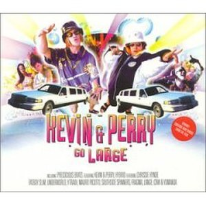 Kevin & Perry Go Large - Image: Kevin Perry Go Large