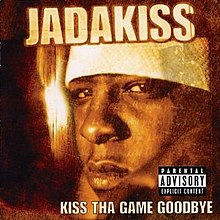 Kiss tha game goodbye jadakiss.jpg