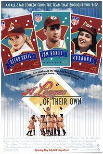 <i>A League of Their Own</i> 1992 film by Penny Marshall