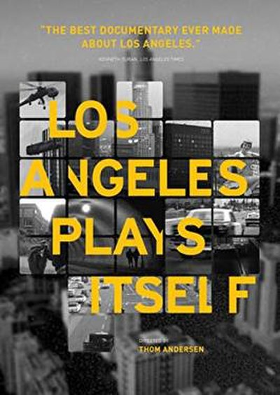 Picture of a movie: Los Angeles Plays Itself