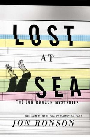 Lost at Sea: The Jon Ronson Mysteries - Image: Lost at Sea, The Jon Ronson Mysteries Cover