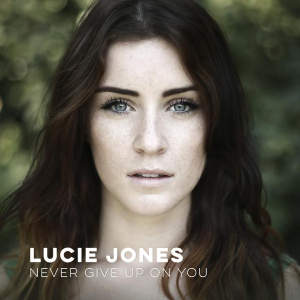 Never Give Up on You - Image: Lucie Jones Never Give Up On You