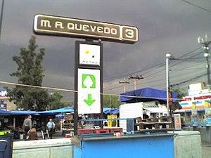 Metro Miguel Ángel de Quevedo - Metro Station Miguel Ángel de Quevedo as of July 2, 2009
