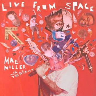 Live from Space - Image: Mac Miller Live from Space