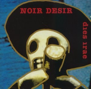 Dies Irae (Noir Désir album) - Image: Noir desir dies irae