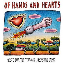 Of Hands and Hearts - Music for the Tsunami Disaster Fund album art.JPG